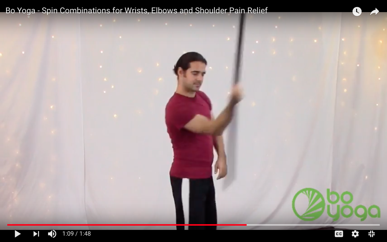 Bo Yoga - Spin Combinations for Wrists, Elbows and Shoulder Pain Relief