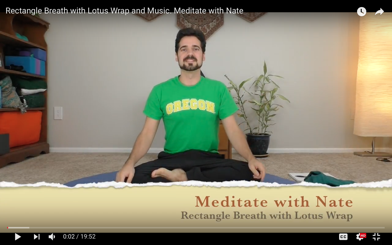 Rectangle Breath with Lotus Wrap and Music. Meditate with Nate Episode 3.